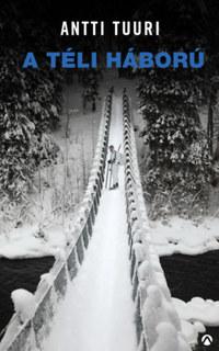 Antti Tuuri: A téli háború -  (Könyv)