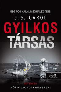 J.S. Carol: Gyilkos társas -  (Könyv)