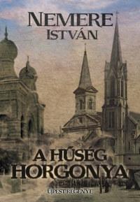 Nemere István: A hűség horgonya - Újpest regénye -  (Könyv)