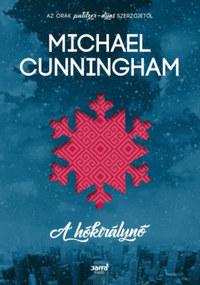 Michael Cunningham: A Hókirálynő -  (Könyv)