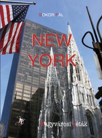 Bokor Pál: New York - Nagyvárosi séták -  (Könyv)