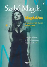 Szabó Magda: Magdaléna -  (Könyv)
