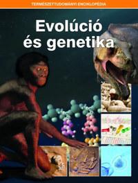 Evolúció és genetika - Természettudományi enciklopédia 6. -  (Könyv)