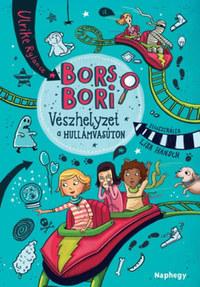 Bors Bori - Vészhelyzet a hullámvasúton -  (Könyv)