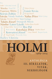 Holmi-antológia III. - 1989-2014 -  (Könyv)
