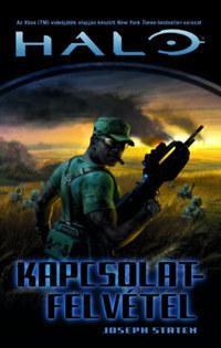 Joseph Staten: Kapcsolatfelvétel - Halo 5. -  (Könyv)