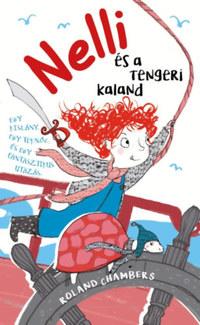 Roland Chambers: Nelli és a tengeri kaland -  (Könyv)