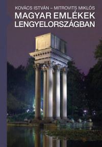 Kovács István, Mitrovits Miklós: Magyar emlékek Lengyelországban -  (Könyv)
