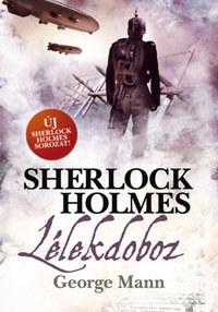 George Mann: Sherlock Holmes: Lélekdoboz - puha kötés -  (Könyv)