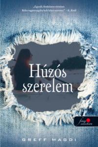 Greff Magdi: Húzós szerelem -  (Könyv)