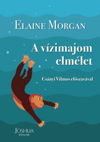 Elaine Morgan: A vízimajom elmélet -  (Könyv)