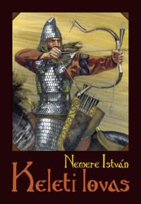 Nemere István: Keleti lovas -  (Könyv)