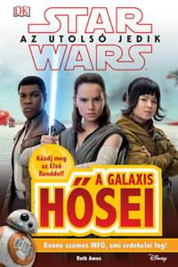 Ruth Amos: Star Wars - Az utolsó jedik - A galaxis hősei -  (Könyv)