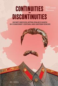 Gyarmati György, Palasik Mária: Continuities - discontinuities - Secret Services after Stalin's Death in Communist Central and Eastern Europe -  (Könyv)