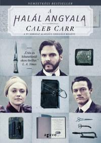 Caleb Carr: A halál angyala -  (Könyv)