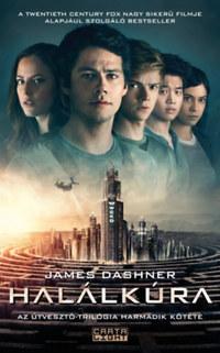 James Dashner: Halálkúra - Az Útvesztő-trilógia harmadik kötete -  (Könyv)