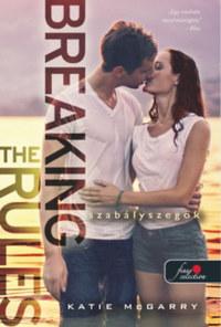 Katie Mcgarry: Szabályszegők (Feszülő húr 1,5) - kemény kötés -  (Könyv)
