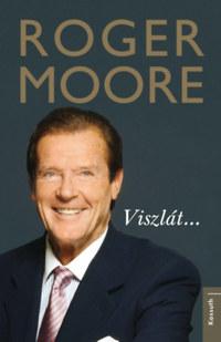 Roger Moore: Viszlát... -  (Könyv)