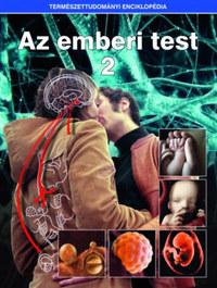 Az emberi test 2. - Természettudományi enciklopédia 10. -  (Könyv)