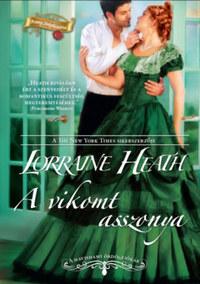 Lorraine Heath: A vikomt asszonya -  (Könyv)
