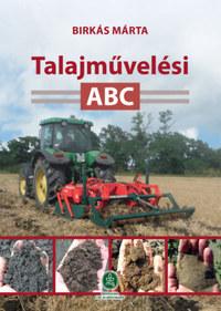 Birkás Márta: Talajművelési ABC -  (Könyv)