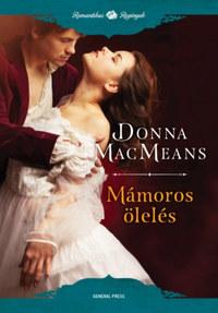 Donna MacMeans: Mámoros ölelés -  (Könyv)