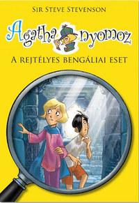 Sir Steve Stevenson: Agatha nyomoz - A rejtélyes bengáliai eset -  (Könyv)