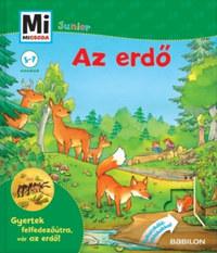 Christina Braun, Sabine Stauber: Mi micsoda Junior - Az erdő -  (Könyv)
