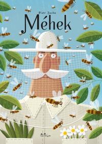 Piotr Socha: Méhek -  (Könyv)
