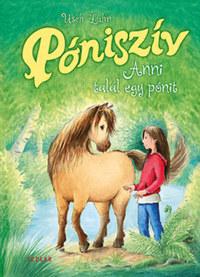 Usch Luhn: Póniszív 1. - Anni talál egy pónit -  (Könyv)