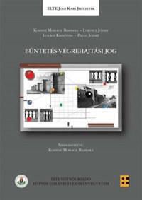 Lőrincz József, Koósné Mohácsi Barbara, Lukács Krisztina, Pallo József: Büntetés-végrehajtási jog -  (Könyv)