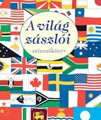 A világ zászlói - színezőkönyv -  (Könyv)
