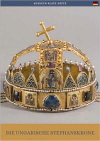 Moravetz Orsolya: Die Ungarische Stephanskrone -  (Könyv)