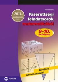 Riener Ferenc: Kisérettségi feladatsorok matematikából - 9-10. évfolyam - A 2017-től érvényes érettségi követelményrendszer alapján -  (Könyv)