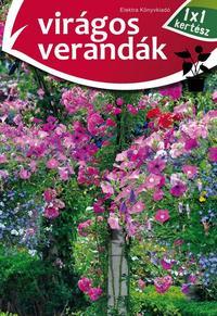 Szögi Mihály: Virágos verandák - 1x1 kertész -  (Könyv)