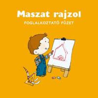 Berg Judit: Maszat rajzol - foglalkoztató füzet -  (Könyv)