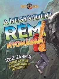 A hegyvidéki rém nyomában - Kalandos küldetés -  (Könyv)