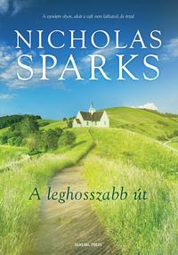 Nicholas Sparks: A leghosszabb út -  (Könyv)