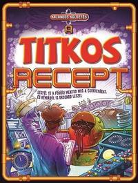 A titkos recept - Kalandos küldetés -  (Könyv)