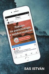 Sas István: Reklám és pszichológia a webkorszakban - Upgrade 4.0 -  (Könyv)