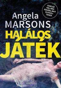 Angela Marsons: Halálos játék -  (Könyv)