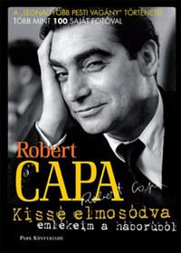Robert Capa: Kissé elmosódva - Emlékeim a háborúból -  (Könyv)