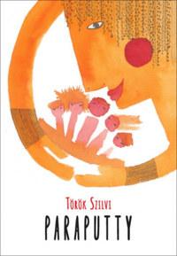 Török Szilvi: Paraputty -  (Könyv)