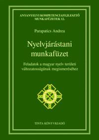 Nyelvjárástani munkafüzet - Feladatok a magyar nyelv területi változatosságának megismeréséhez -  (Könyv)