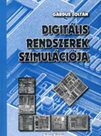 Gárdus Zoltán: Digitális rendszerek szimulációja (CD-melléklettel) -  (Könyv)