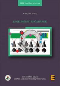 Karácsony András: Jogelméleti előadások -  (Könyv)