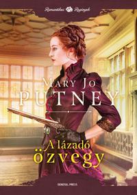Mary Jo Putney: A lázadó özvegy -  (Könyv)