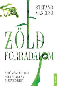 Stefano Mancuso: Zöld forradalom -  (Könyv)