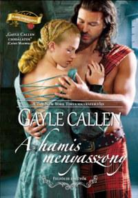 Gayle Callen: A hamis menyasszony -  (Könyv)