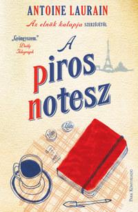 Antoine Laurain: A piros notesz -  (Könyv)